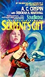 img - for Starbridge Book Four: Serpent's Gift book / textbook / text book