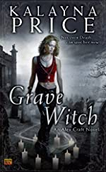 Grave Witch: An Alex Craft Novel (Alex Craft Series Book 1)