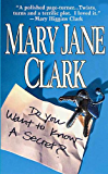 Do You Want to Know a Secret?: A Novel