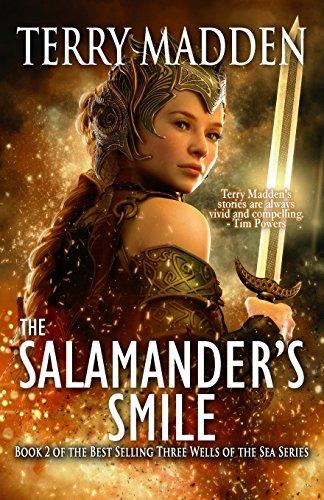 The Salamander's Smile (Three Wells of the Sea) (Volume 2)