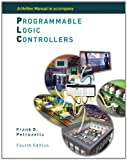 img - for Activities Manual to accompany Programmable Logic Controllers book / textbook / text book