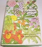 Florida Landscape Plants, John V. Watkins and Thomas J. Sheehan, 0813005299