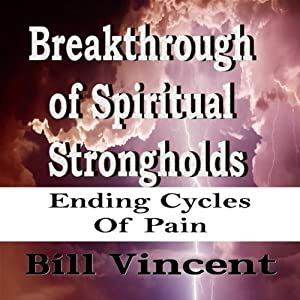 Breakthrough of Spiritual Strongholds Audiobook