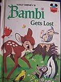 Walt Disney's Bambi Gets Lost, A. G. Miller and Disney Book Club Staff, 0394825209