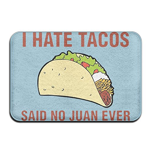 Door Floor Mat Rug Anti-Skid Foot Pad I Hate Tacos. Said No Juan Ever Water Absorption Doormats For Home Bathroom -