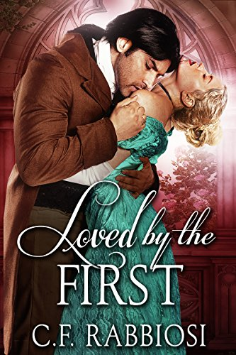 Loved By The First: A Sexy Paranormal Thriller (Loved By A Killer Book 2) by [Rabbiosi, C.F.]