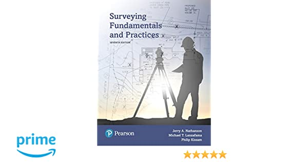 Surveying fundamentals and practices 7th edition whats new in surveying fundamentals and practices 7th edition whats new in trades technology jerry a nathanson ms pe michael lanzafama pe pls pp fandeluxe Gallery