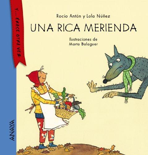 Una rica merienda / A delicious snack (Spanish Edition)