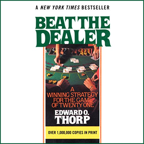 Beat the Dealer: A Winning Strategy for the Game of Twenty-One by Random House Audio