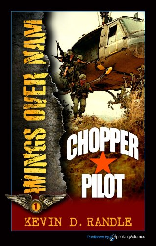 Chopper Pilot (Wings Over Nam Book 1) ()