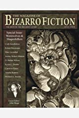 The Magazine of Bizarro Fiction (Issue Four) Paperback