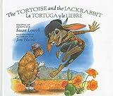 The Tortoise and the Jackrabbit/La Tortuga y La Liebre (English and Spanish Edition)