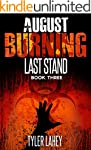 August Burning: Last Stand (Book Three)