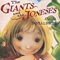 Giants and the Joneses Audiobook by Julia Donaldson Narrated by Patricia Conolly