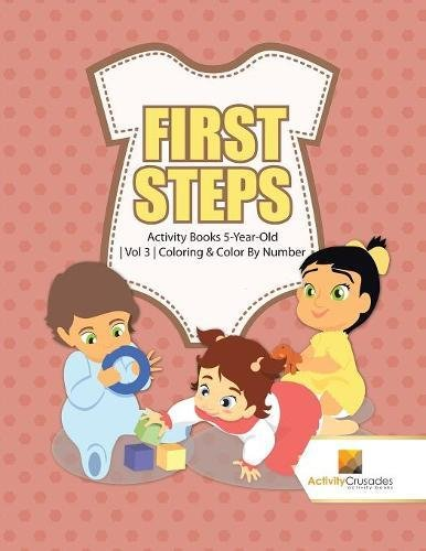 Download First Steps : Activity Books 5-Year-Old  Vol 3  Coloring & Color By Number pdf