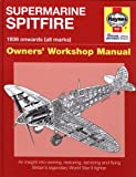 Supermarine Spitfire: 1936 onwards (all marks) (Owners' Workshop Manual)