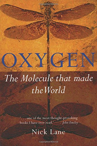 Download Oxygen The Molecule That Made The World Popular Science