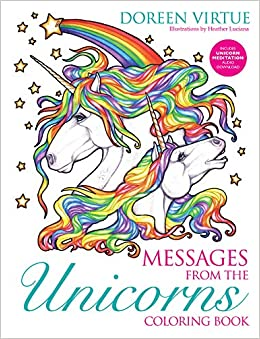 Amazon Messages From The Unicorns Coloring Book 9781401952891 Doreen Virtue Heather Luciano Books