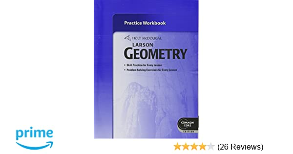 Holt mcdougal larson geometry practice workbook holt mcdougal holt mcdougal larson geometry practice workbook holt mcdougal 9780547710044 amazon books fandeluxe Image collections