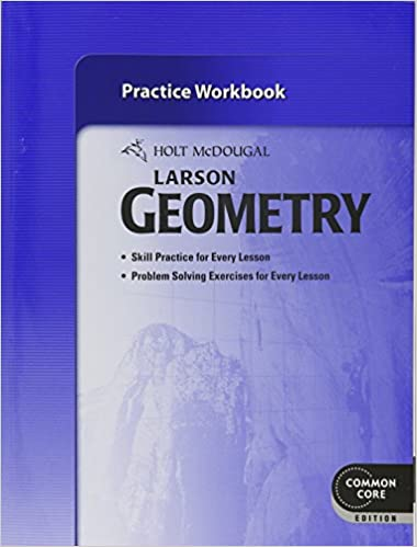 Holt mcdougal larson geometry practice workbook holt mcdougal holt mcdougal larson geometry practice workbook 1st edition fandeluxe Choice Image