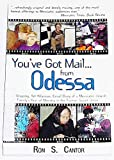 You've Got Mail...from Odessa