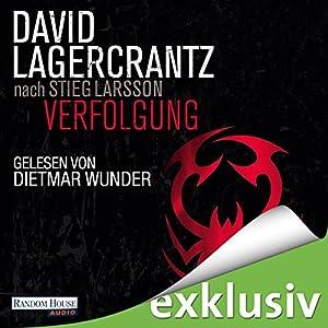 Verfolgung (Millennium 5) Hörbuch von David Lagercrantz Gesprochen von: Dietmar Wunder