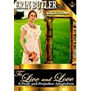 To Live and Love: A Pride & Prejudice Variation