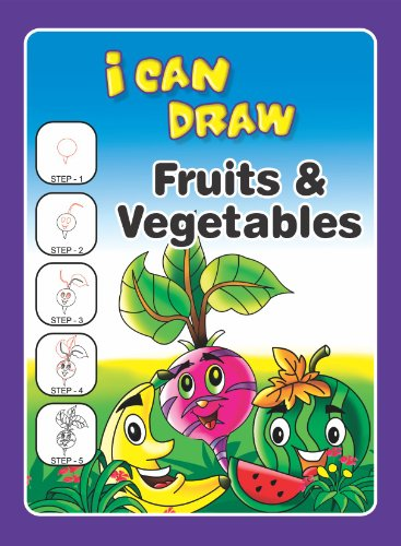 I Can Draw Fruits And Vegetables 5 Step Drawing Book 4 Kindle