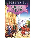 Quest for the King (Archives of Anthropos/John White, Bk 5)