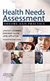 Health Needs Assessment : Theory and Practice, Jane Robison, 0443070229