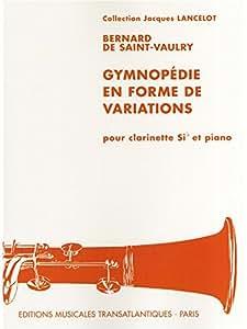 Bernard de Saint-Vaulry: Gymnopedie en Forme de Variations