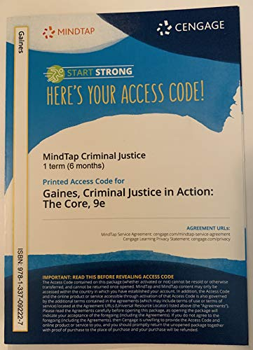 MindTap Criminal Justice, 1 term (6 months) Printed Access Card for Gaines/Miller's Criminal Justice in Action: The Core (Cj Access Code)