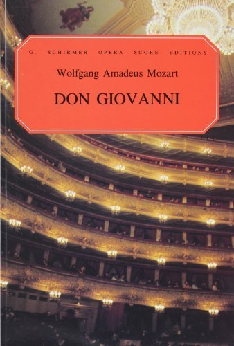 Don Giovanni: An Opera in Two Acts- Vocal Score Including the Secco Recitatives by G. Schirmer, Inc.