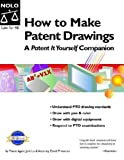 How to Make Patent Drawings Yourself, David Pressman and Jack Lo, 1413301975