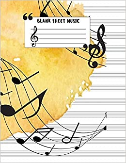 Book Blank Sheet Music : (Large Print) - 8.5x11-Blank Sheet Music Book - 12 Stave Manuscript Paper - Staff Paper - 8.5x11 - 104 Pages (Composition Books - ... Notebook) Vol.6: Blank Sheet Music Notebook