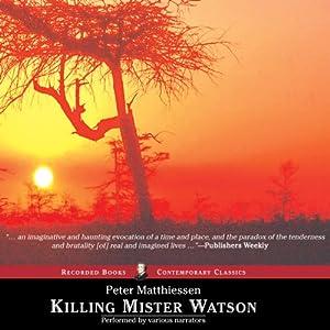 Killing Mr. Watson Audiobook