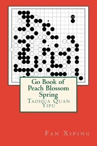 Go Book of Peach Blossom Spring by Xiping Fan (2014-04-06) (06 Peach Blossom)
