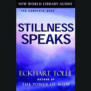 Stillness Speaks Hörbuch