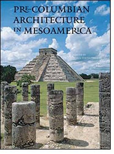 (Pre-Columbian Architecture in Mesoamerica)