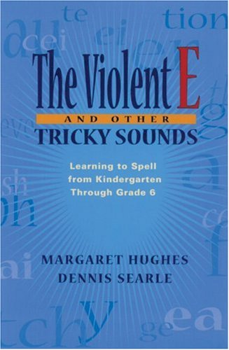 Violent E and Other Tricky Sounds, The
