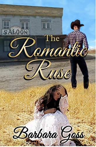 Book: The Romantic Ruse by Barbara Goss