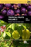 img - for Tropical Fruits (Crop Production Science in Horticulture) book / textbook / text book