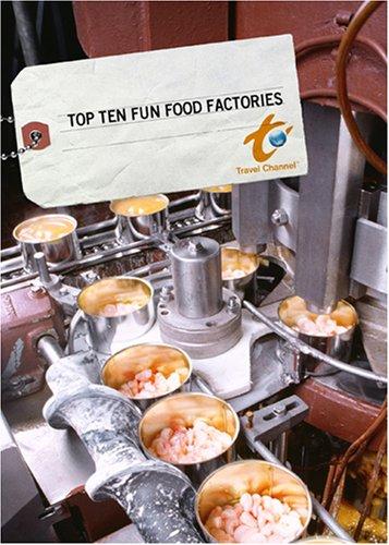 top-ten-fun-food-factories