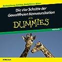 Die vier Schritte der Gewaltfreien Kommunikation für Dummies Hörbuch von Al Weckert Gesprochen von: Michael Mentzel