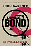 James Bond: Death is Forever (James Bond Novels (Paperback))
