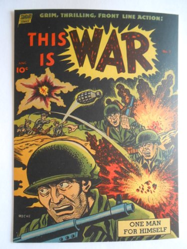this-is-war-7-grim-thrilling-front-line-action-one-man-for-himself-rocke-mastroserio-standard-comics