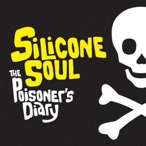 12 Inch Silicone - The Poisoners Diary (Silicone Soul 12