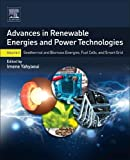 Advances in Renewable Energies and Power Technologies: Volume 2: Geothermal and Biomass Energies, Fuel Cells, and Smart Grid
