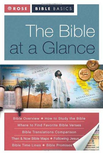 Rose Bible Basics: The Bible at a Glance