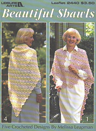(Beautiful Shawls (Leisure Arts, Leaflet 2440))